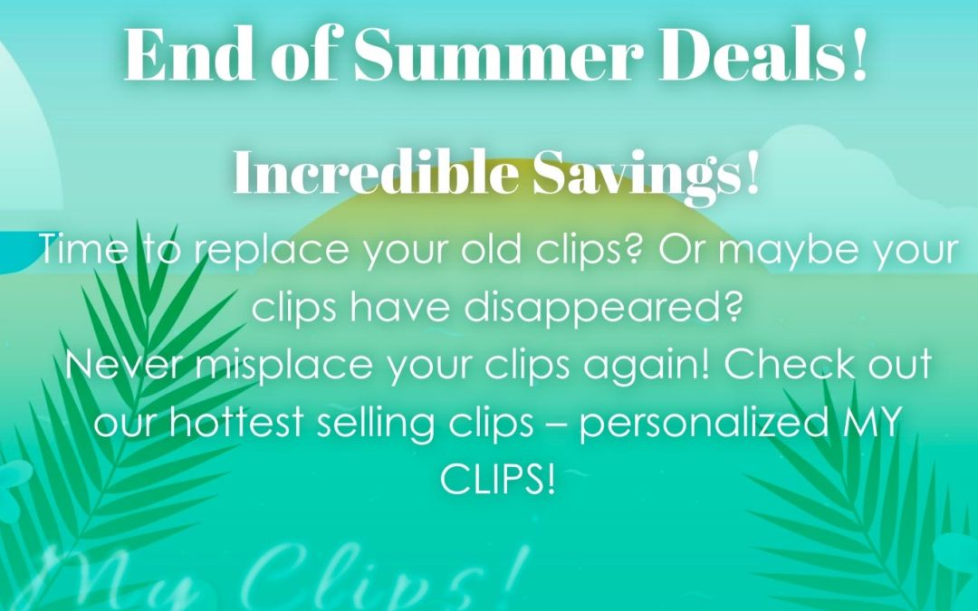 End of Summer Deals! Incredible Savings! Expires July 12, 2020